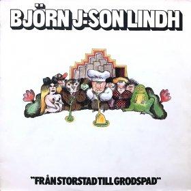 Bjorn J:Son Lindh / Fran Storstad Till Grodspad