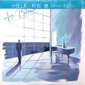 Ken Muramatsu 村松 健 / +Blue