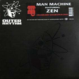 Man Machine featuring Zen / Denkimi-Shakuhachi (12