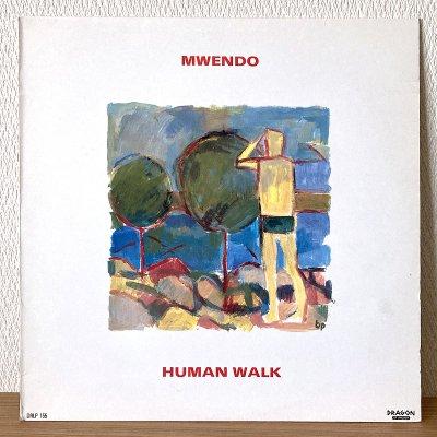 Mwendo / Human Walk