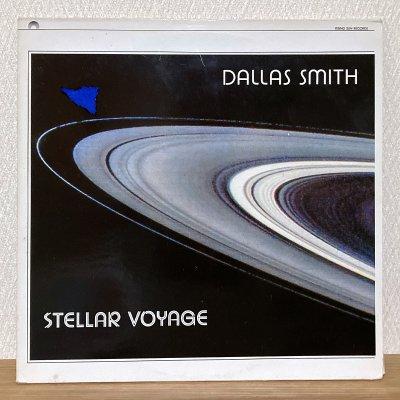 Dallas Smith / Stellar Voyage