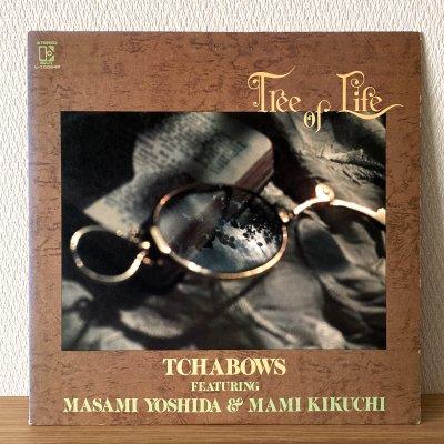 Tchabows 茶坊主 featuring 吉田正美, 菊池まみ / Tree of Life