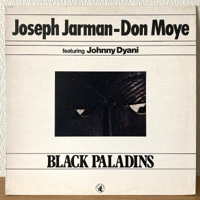<img class='new_mark_img1' src='https://img.shop-pro.jp/img/new/icons50.gif' style='border:none;display:inline;margin:0px;padding:0px;width:auto;' />Joseph Jarman, Don Moye featuring Johnny Dyani / Black Paladins