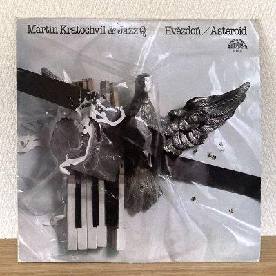 Martin Kratochvil & Jazz Q / Hvezdon / Asteroid