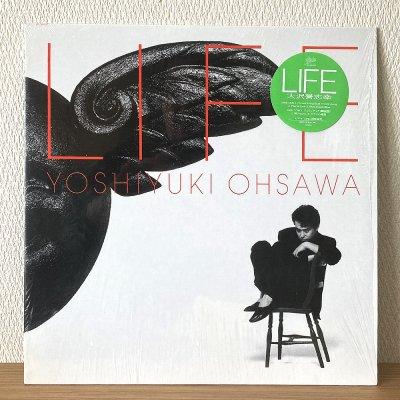 Yoshiyuki Ohsawa 大沢誉志幸 / Life