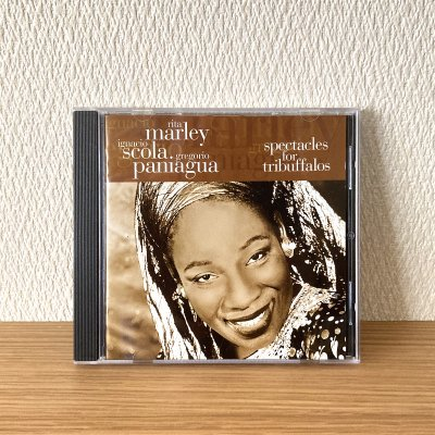 Rita Marley, Ignacio Scola, Gregorio Paniagua / Spectacles For Tribuffalos (CD)