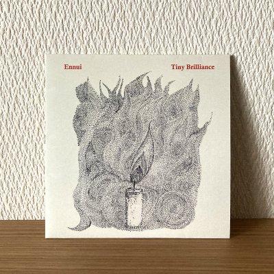 Ennui / Tiny Brilliance (CD)