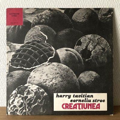 Harry Tavitian, Corneliu Stroe /  Creatiunea