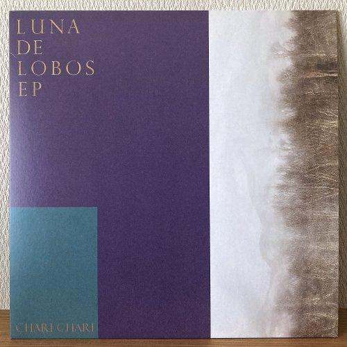 Chari Chari / Luna de Lobos EP (12