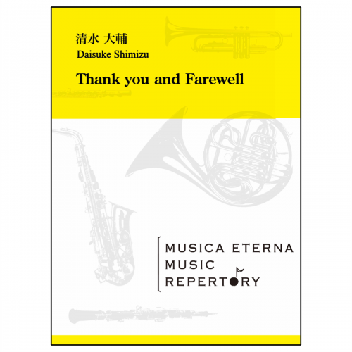[吹奏楽]Thank you and Farewell