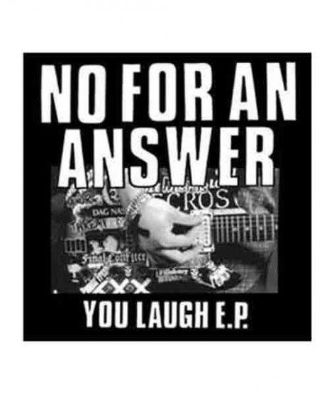 No For An Answer バンドステッカー You Laughカラー:ブラック<br>サイズ:4インチ<br>You Laughのジャケットデザインです。