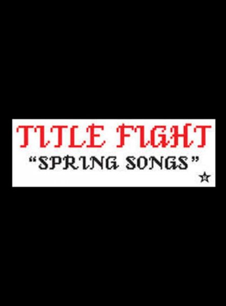 Title Fight バンドステッカー Spring Songs