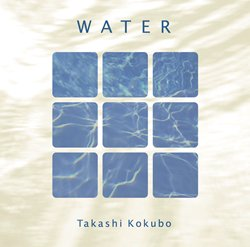 「水の詩/WATER」スペシャル・エディション(2枚組) 小久保隆