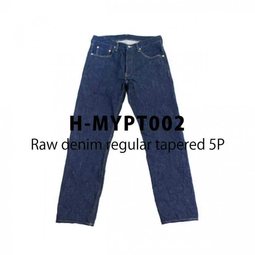 【H-MYPT002】Raw denim regular tapered 5P