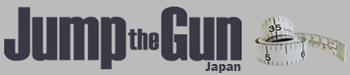 Jump the Gun Japan
