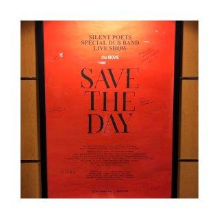 読み物 ライブドキュメンタリー映画「SAVE THE DAY」を観てきました。