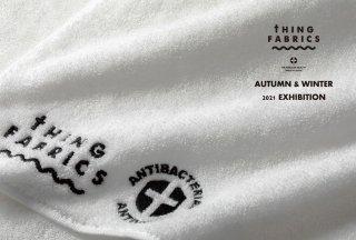 読み物 THING FABRICS AUTUMN&WINTER 2021 EXHIBITION