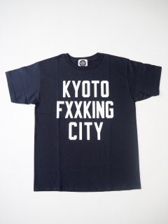 <img class='new_mark_img1' src='https://img.shop-pro.jp/img/new/icons24.gif' style='border:none;display:inline;margin:0px;padding:0px;width:auto;' />KYOTO FXXKING CITY T-SHIRTS