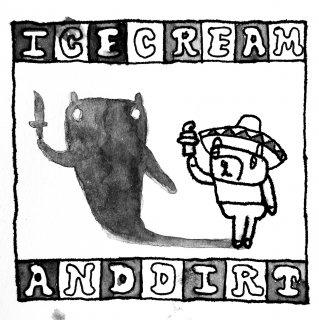 Ice Cream & Dirt