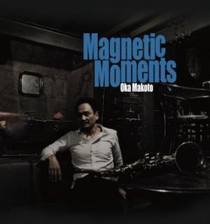 岡 淳/Magnetic Moments