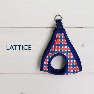 Step-in Harness <br>Lattice