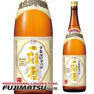宝(タカラ)酒造 25° 全量芋焼酎 一刻者〈白〉1800ml ※6本まで1個口で発送可能
