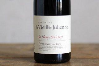 シャトーヌフデュパプ レ・オウ・リュ 2011 / ヴィエイユ ジュリアン (Chateauneuf du Pape les Hauts-lieux rougeVieille Julienne)