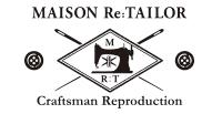 MAISON Re:TAILOR/メゾン リテイラー