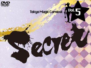 "Tokyo Magic Carnival""Secret"" Vol.5 Dr.Sawa"