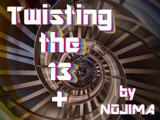 Twisting the 13 Plus by野島伸幸