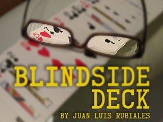 Blind Side Deck(ブラインドサイド・デック) by Juan Luis Rubiales