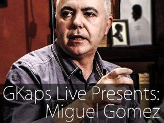 GKaps Live Presents: Miguel Gomez(ミゲル・ゴメス)