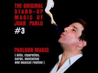 The Original Stand-Up Magic Of Juan Pablo Volume 3(ホワン・パブロ作品集)