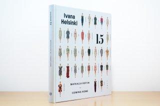 Ivana Helsinki 15  Matkalla kotiin - Coming Home