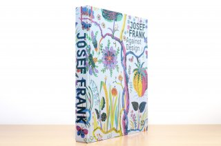 Josef Frank  Against Design
