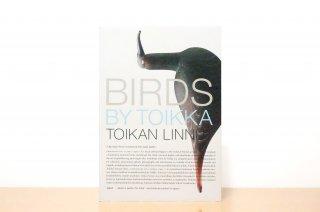 Birds by Toikka  - Toikan linnut