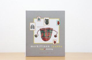 Merkillinen laukku  - Bags of meaning