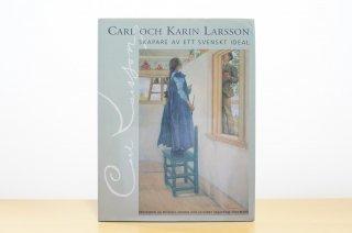 Carl och Karin Larsson.  Skapare av ett svenskt ideal