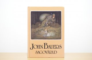 John Bauers sagovärld|ヨン・バウエルのおとぎ話