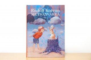 Rudolf Koivun  metsänväkeä