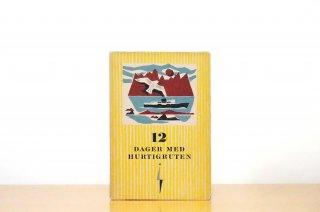 12 Dager med hurtigruten|12日間ノルウェー沿岸船の旅