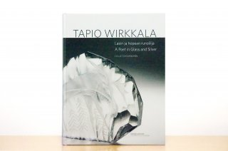 Tapio Wirkkala A Poet in Glass and Silver