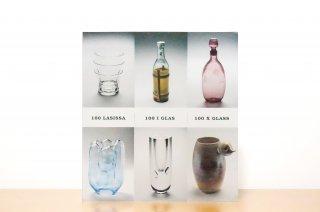 100 lasissa - 100 i glass - 100 x Glass