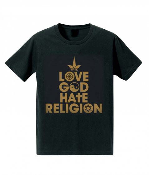 LOVE GOD HATE RELIGION