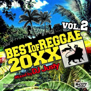 DJ Justy Best of Reggae 20XX Vol.2<BR>