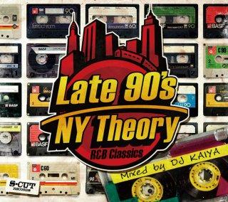 DJ Kaiya Late 90's NY Theory -R&B Classics-<BR>