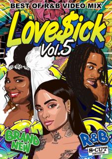Love$ick -Best Of R&B Video Mix- Vol.5