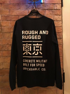 """ROUGH AND RUGGED  """"""""DESIGN LS/ TOKYO"""