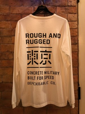 """ROUGH AND RUGGED  """"""""DESIGN LS/ TOKYO"""""""""""