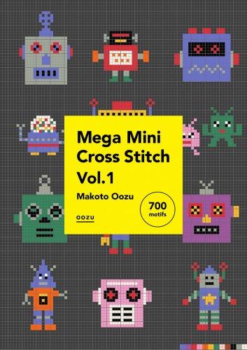<img class='new_mark_img1' src='https://img.shop-pro.jp/img/new/icons5.gif' style='border:none;display:inline;margin:0px;padding:0px;width:auto;' />【PDFデータ販売・商用利用OK・700点収録・27P】Mega Mini Cross Stitch Vol.1